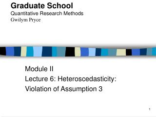 Module II Lecture 6: Heteroscedasticity: Violation of Assumption 3