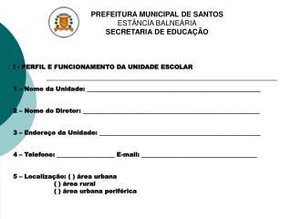PREFEITURA MUNICIPAL DE SANTOS EST NCIA BALNE RIA SECRETARIA DE EDUCA  O