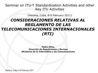 CONSIDERACIONES RELATIVAS AL REGLAMENTO DE LAS TELECOMUNICACIONES INTERNACIONALES RTI