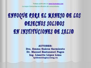 ENFOQUE PARA EL MANEJO DE LOS  DESECHOS SOLIDOS  EN INSTITUCIONES DE SALID