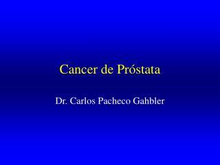 Cancer de Pr stata
