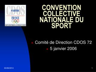 CONVENTION COLLECTIVE NATIONALE DU SPORT