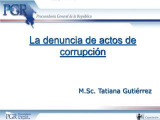 La denuncia de actos de corrupci n