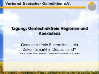Tagung: Gentechnikfreie Regionen und Koexistenz