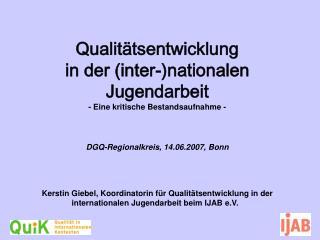 Qualit tsentwicklung  in der inter-nationalen Jugendarbeit - Eine kritische Bestandsaufnahme -