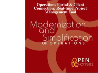 Operations Portal  Client Connection: Real-time Project Management Tool