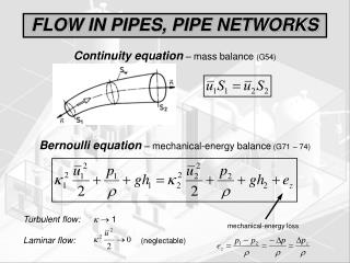 FLOW IN PIPES, PIPE NETWORKS