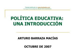 POL TICA EDUCATIVA:  UNA INTRODUCCI N