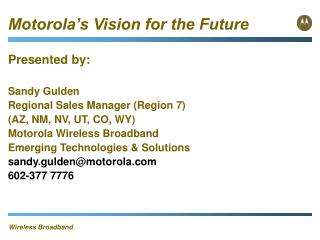 Motorola s Vision for the Future