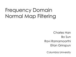 Frequency Domain Normal Map Filtering