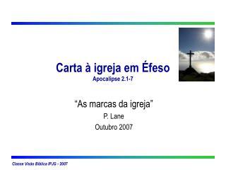 Carta   igreja em  feso Apocalipse 2.1-7