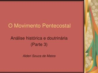 O Movimento Pentecostal
