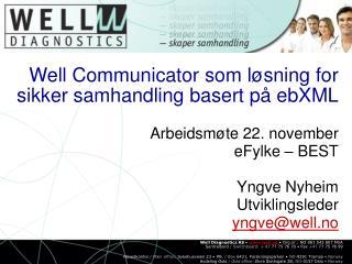 Well Communicator som l sning for sikker samhandling basert p  ebXML