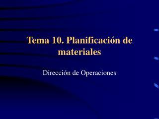 Tema 10. Planificaci n de materiales