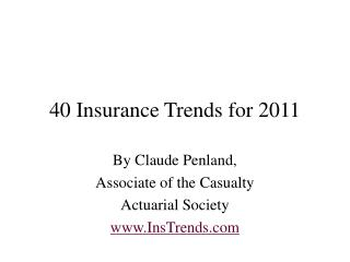 Insurance Trends for 2011 by Claude Penland