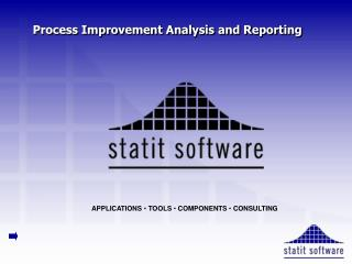Process Improvement Analysis and Reporting