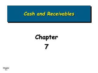 Cash and Receivables