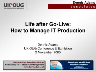 Life after Go-Live: How to Manage IT Production