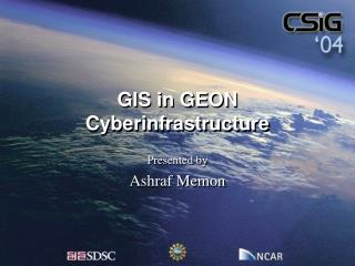 GIS in GEON Cyberinfrastructure