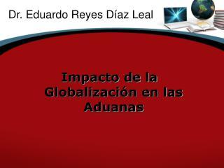 Dr. Eduardo Reyes D az Leal