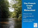The French Creek Sub-Watershed