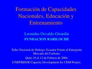 Formaci n de Capacidades Nacionales, Educaci n y Entrenamiento