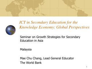 ICT in Secondary Education for the Knowledge Economy: Global Perspectives