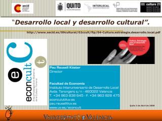Desarrollo local y desarrollo cultural .