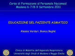 EDUCAZIONE DEL PAZIENTE ASMATICO  Alessia Verduri, Bianca Begh