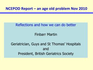 NCEPOD Report   an age old problem Nov 2010