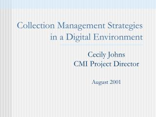 Collection Management Strategies in a Digital Environment