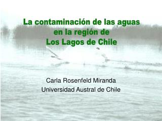 Carla Rosenfeld Miranda Universidad Austral de Chile