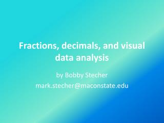 Fractions, decimals, and visual data analysis