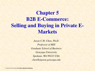 Chapter 5 B2B E-Commerce:  Selling and Buying in Private E-Markets