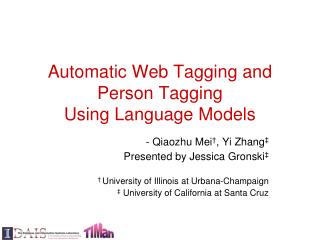 Automatic Web Tagging and Person Tagging Using Language Models