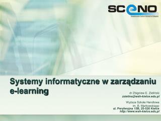 Systemy informatyczne w zarzadzaniu e-learning