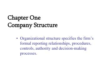 Chapter One  Company Structure