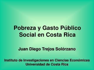 Pobreza y Gasto P blico Social en Costa Rica