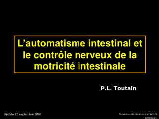 L automatisme intestinal et le contr le nerveux de la motricit  intestinale