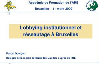 Lobbying institutionnel et r seautage   Bruxelles