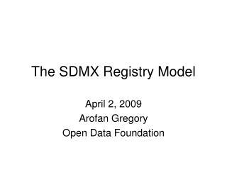 The SDMX Registry Model