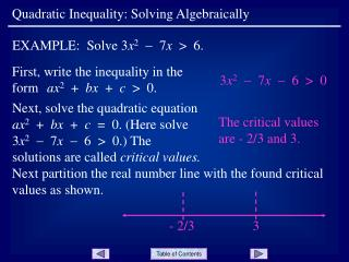 First, write the inequality in the form ax2    bx    c    0.