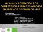 PROPUESTA: FORMACI N POR COMPETENCIAS PARA TECN LOGOS EN REGENCIA DE FARMACIA - UIS