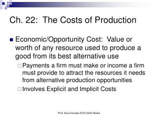 Ch. 22:  The Costs of Production