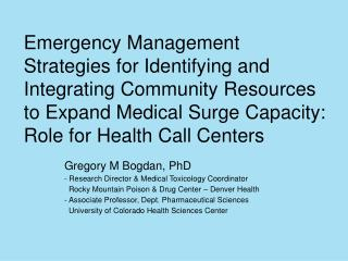 Emergency Management Strategies for Identifying and Integrating Community Resources to Expand Medical Surge Capacity: Ro