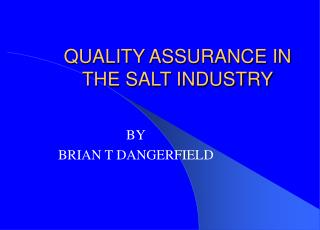 QUALITY ASSURANCE IN THE SALT INDUSTRY