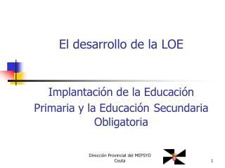 Implantaci n de la Educaci n Primaria y la Educaci n Secundaria Obligatoria