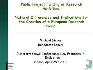 Public Project Funding of Research Activities:   National Differences and Implications for the Creation of a European Re