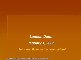 Launch Date:  January 1, 2005
