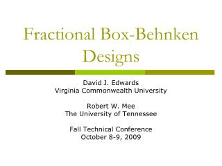 Fractional Box-Behnken Designs
